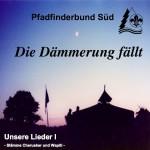 CD: Unsere Lieder 1 - Die Dämmerung fällt